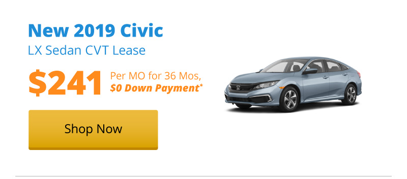 New 2019 Civic LX Sedan lease for $241 per month for 36 months