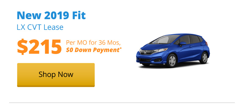 New 2019 Fit LX CVT lease for $215 per month for 36 months