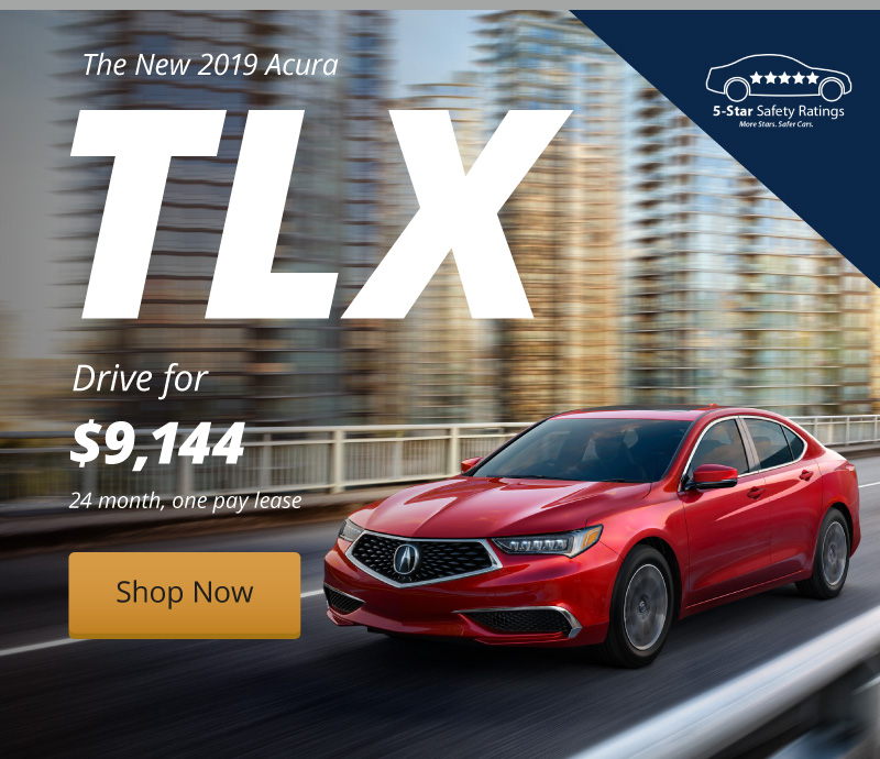 Lease the New 2019 TLX for $9,144 with our 24 month, one pay lease.