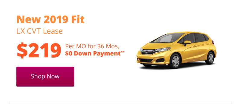New 2019 Fit LX CVT lease for $219 per month for 36 months
