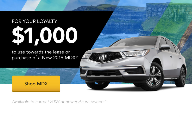 Receive $1,000 to use towards the lease or purchase of a New 2019 MDX