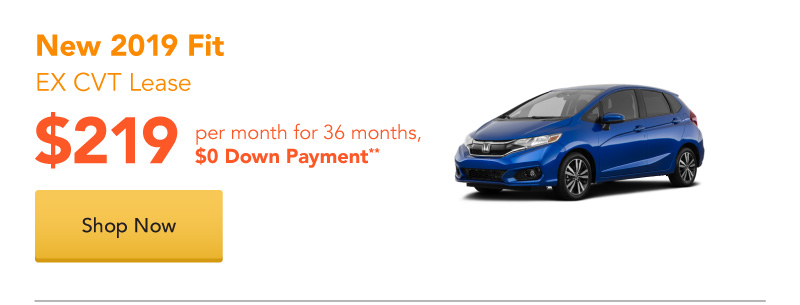 New 2019 Fit EX CVT lease for $219 per month for 36 months