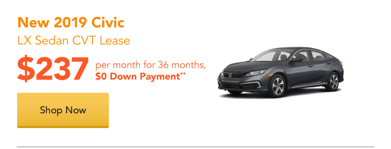 New 2019 Civic LX Sedan CVT lease for $237 per month for 36 months