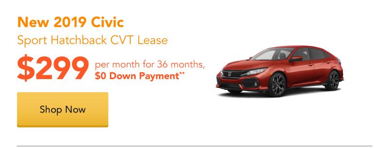 New 2019 Civic Sport Hatchback CVT lease for $299 per month for 36 months