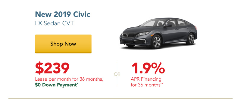 Happy Honda Days | New 2019 Civic LX Sedan CVT lease for $239 per month for 36 months