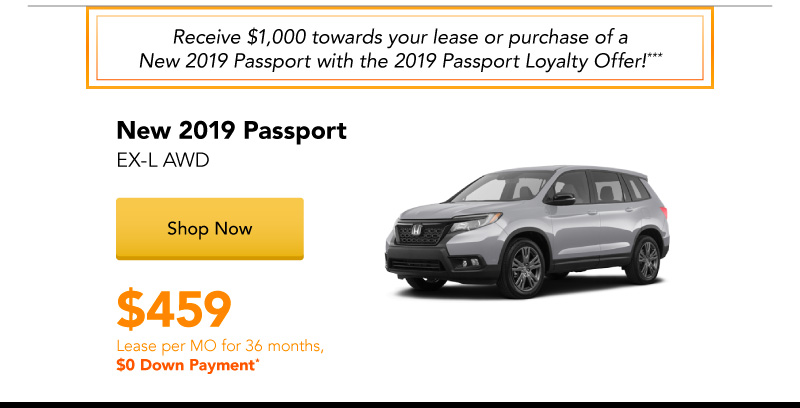 New 2019 Passport EX-L AWD lease for $459 per month for 36 months.
