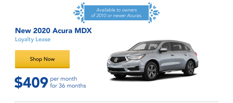 Lease a New 2020 MDX for $409 per month for 36 months