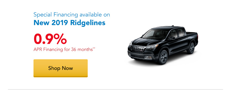 0.9% APR financing for 36 months on New 2019 Ridgelines