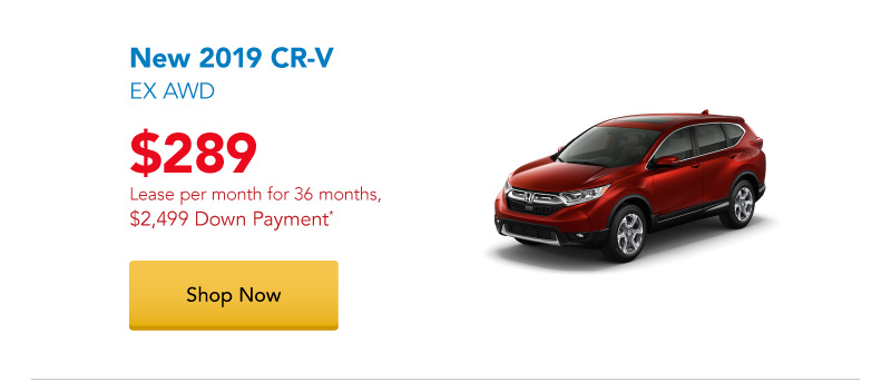 Lease a New 2019 CR-V EX AWD for $289 per month for 36 months