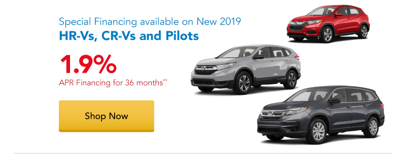 1.9% APR financing for 36 months on New 2019 HR-Vs, CR-Vs and Pilots