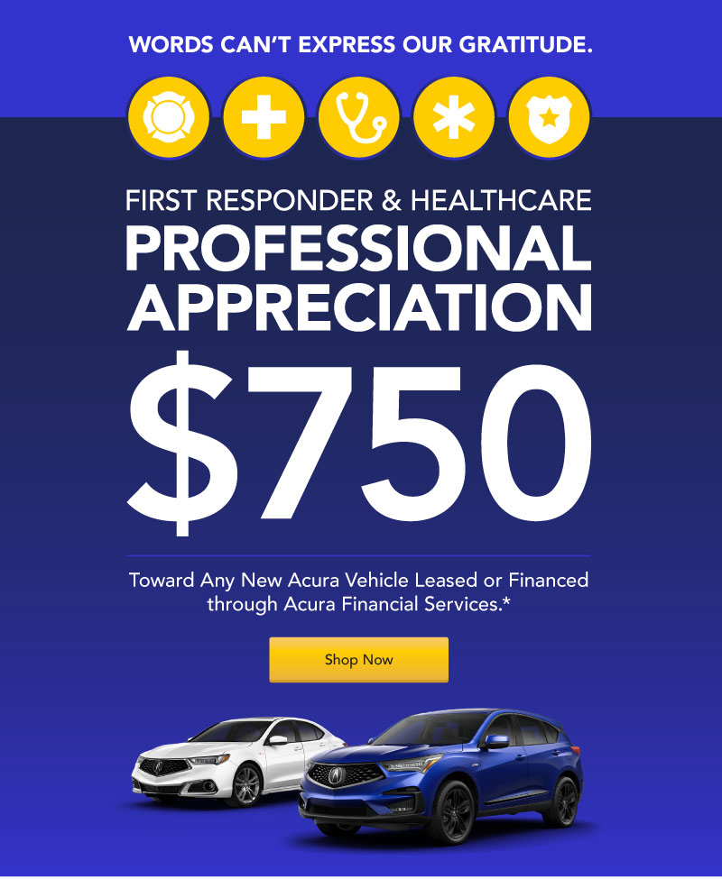 Acura - First Responder and Healthcare Professional Appreciation